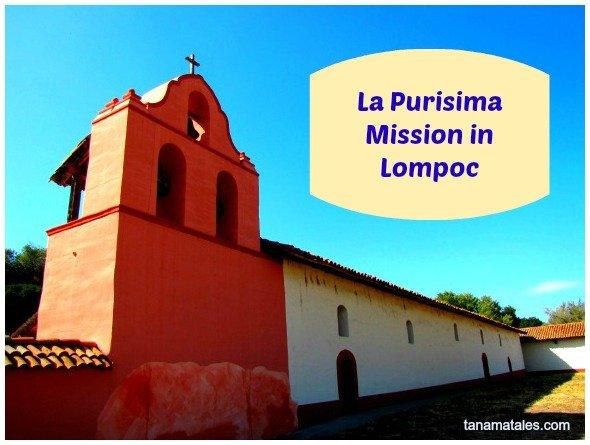 La Purisima Misison, Lompoc, California