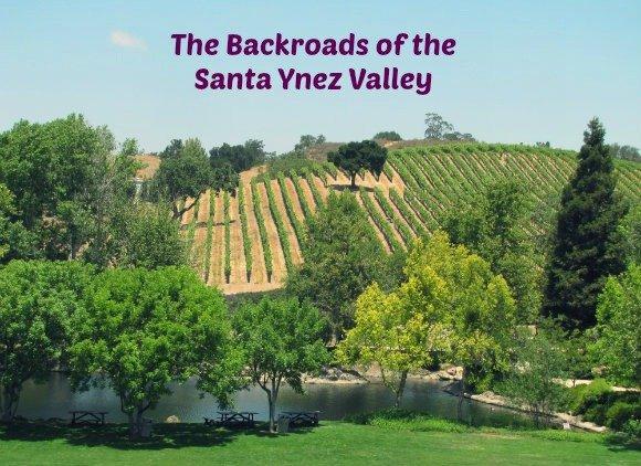 The Backroads of the Santa Ynez Valley, Santa Barbara, California