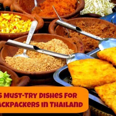 5 Must-try Dishes for Backpackers in Thailand