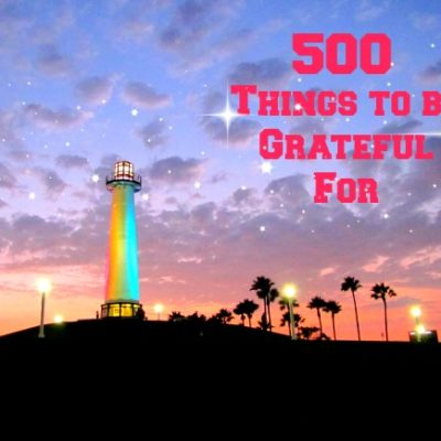 500 Things to be Grateful For