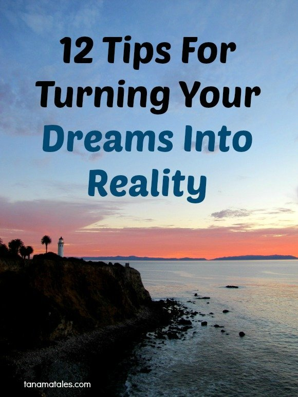 12 tips for turning your drems into reality