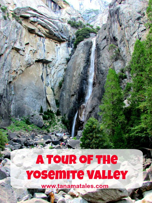 What not to miss in the famous Yosemite Valley