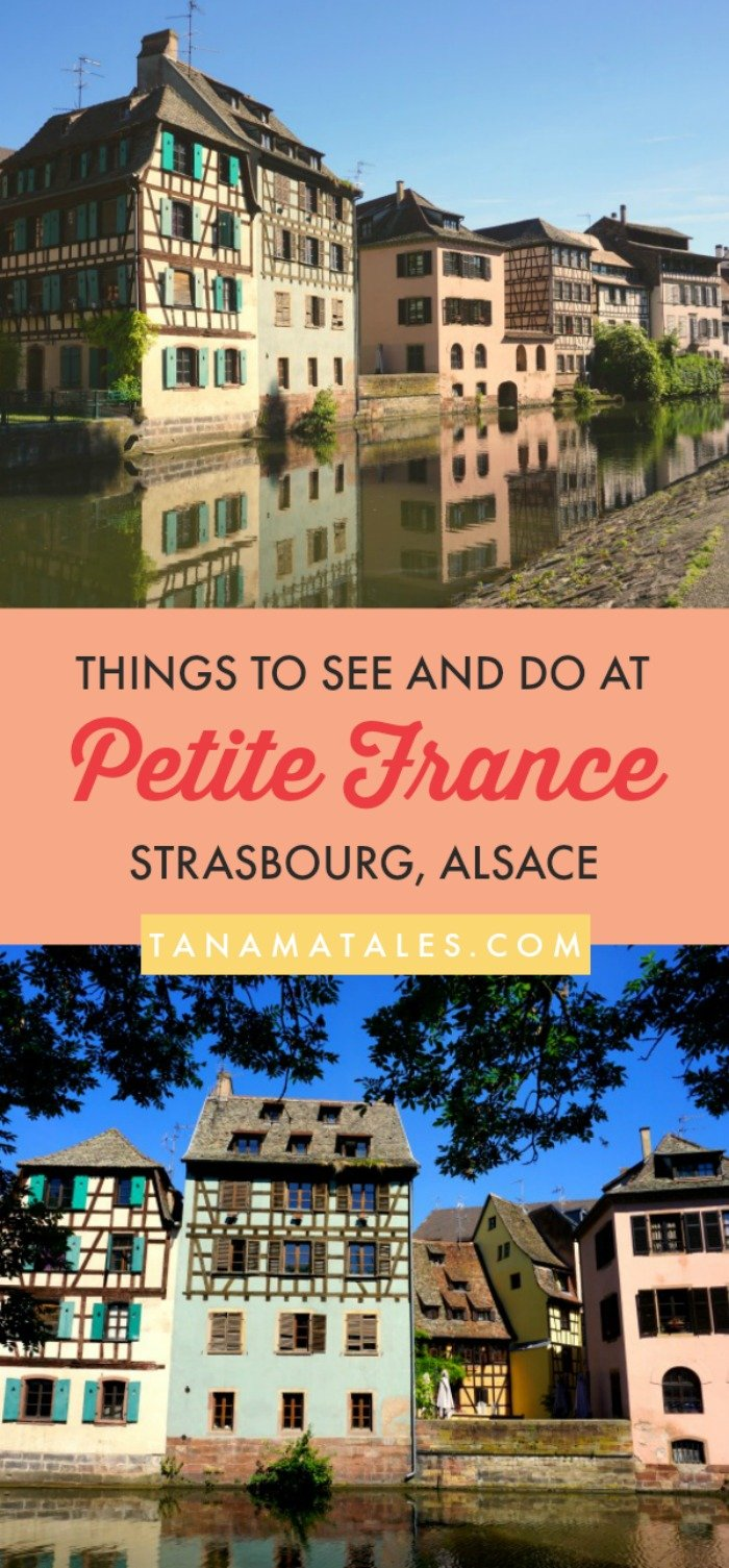 Things to see and do in #Strasbourg, #France - Travel tips and ideas - The Petite France Strasbourg is known for its canals lined with colorful half-timbered houses. In addition, there are many narrow lanes, small plazas, and bridges. All those elements create a visually pleasing storybook environment. My guide will show you the best things to do and see in the area! #Alsace